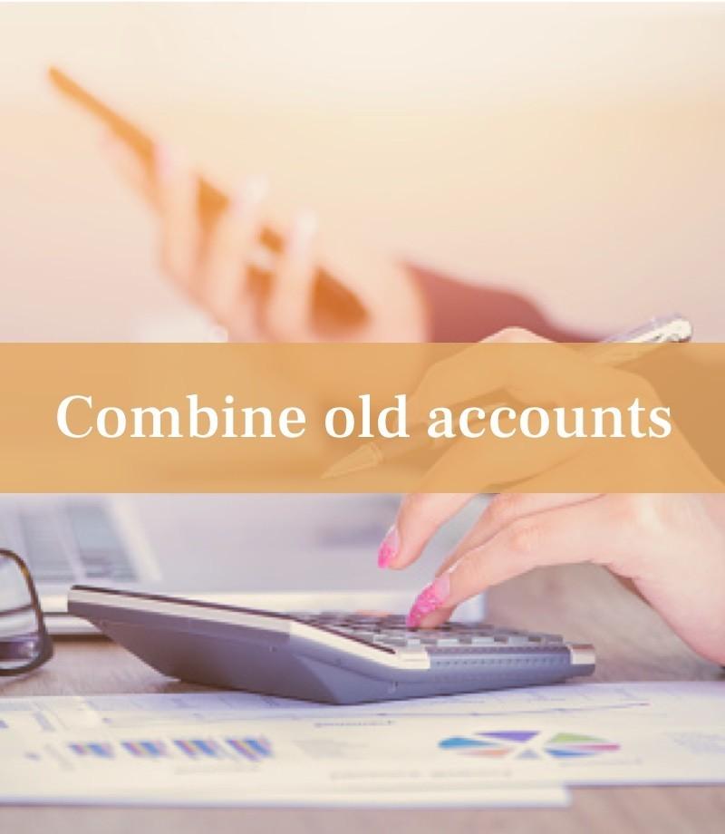 Combine old accounts